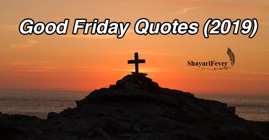 Good Friday Quotes (2019)